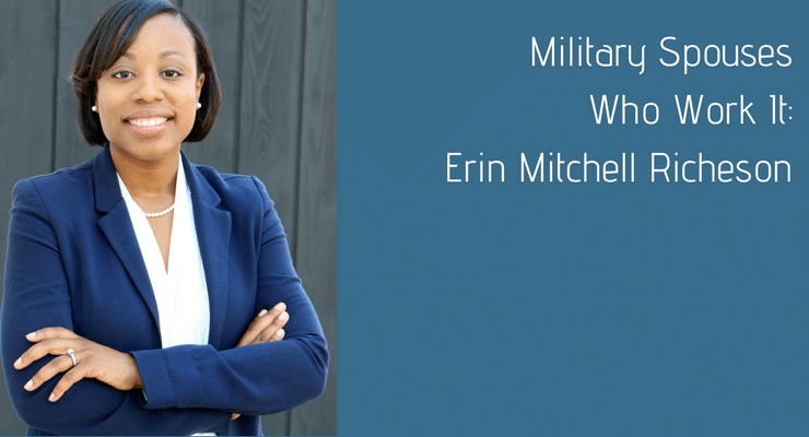 Military Spouse Who Works It: Erin Mitchell Richeson
